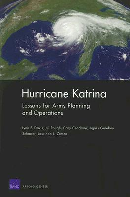 Hurricane Katrina: Lessons for Army Planning and Operations