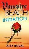 Initiation (Vampire Beach, #2)