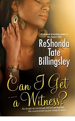 Can I Get a Witness? by ReShonda Tate Billingsley