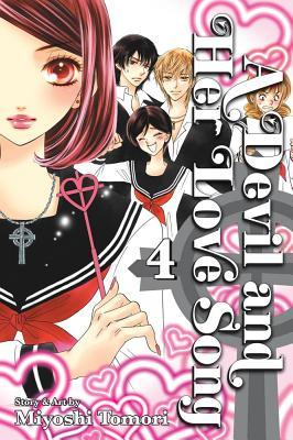 A Devil and Her Love Song, Vol.4 by Miyoshi Toumori