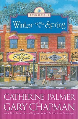 Winter Turns to Spring by Catherine   Palmer