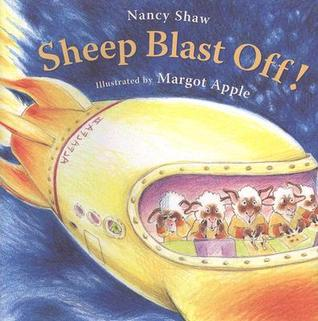 Sheep Blast Off! by Nancy E. Shaw