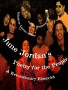 June Jordan's Poetry for the People: A Revolutionary Blueprint
