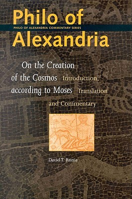 On the Creation of the Cosmos According to Moses by Philo of Alexandria