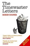 The Timewaster Letters. Robin Cooper by Robin Cooper