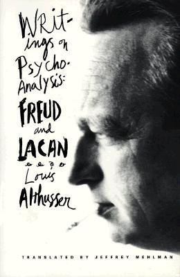 Writings on Psychoanalysis by Louis Althusser