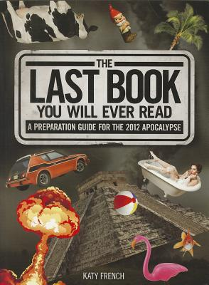 The Last Book You Will Ever Read by Katy French
