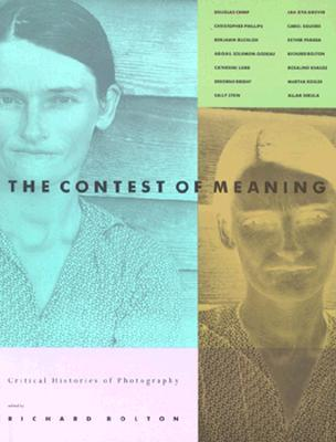 Contest of Meaning: Critical Histories of Photography