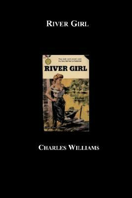 River Girl by Charles   Williams