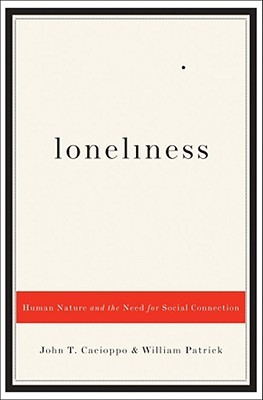 Loneliness by John T. Cacioppo