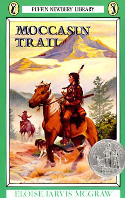 Moccasin Trail by Eloise Jarvis McGraw