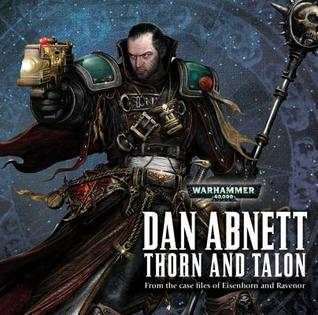 Thorn and Talon: Eisenhorn and Ravenor
