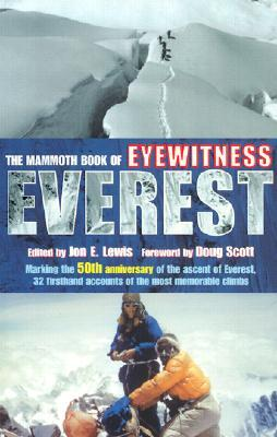 The Mammoth Book of Eyewitness Everest by Jon E. Lewis