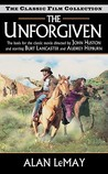The Unforgiven (The Classic Film Collection)