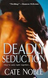 Deadly Seduction (Dead Trilogy, #2)
