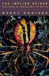The Implied Spider: Politics & Theology in Myth