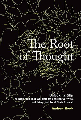 The Root of Thought by Andrew Koob