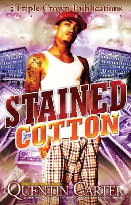 Stained Cotton by Quentin Carter