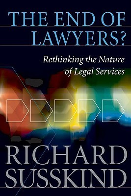 The End of Lawyers? by Richard Susskind
