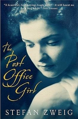 The Post Office Girl by Stefan Zweig