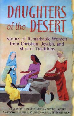Daughters of the Desert by Mary Cronk Farrell