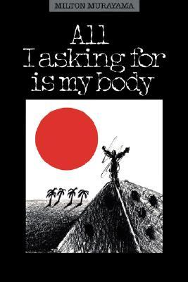 All I Asking for Is My Body (Kolowalu Book)