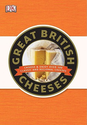 Great British Cheeses by Jenny Linford