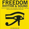 Freedom, Rhythm & Sound: Revolutionary Jazz Original Cover Art 1965-83