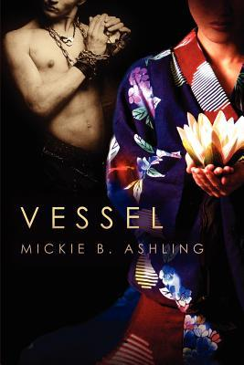 Vessel by Mickie B. Ashling