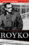 Royko: A Life In Print