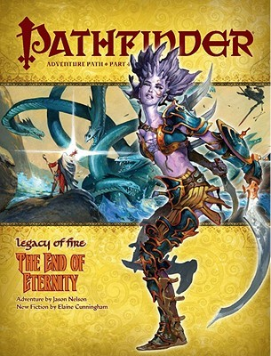 The End of Eternity (Pathfinder, #22)  (Legacy of Fire, #4)