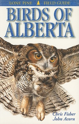 Birds of Alberta by Chris Fisher