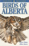 Birds of Alberta (Lone Pine Field Guides)
