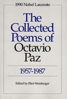 The Collected Poems, 1957-1987 by Octavio Paz