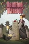 Haunted Mansion Volume 2: A Ghost Will Follow You Home