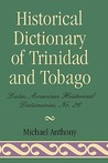 Historical Dictionary of Trinidad & Tobago