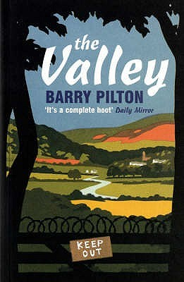 The Valley by Barry Pilton