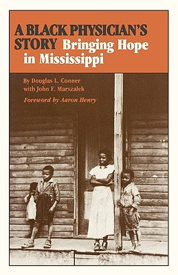 A Black Physician's Story by Douglas L. Conner