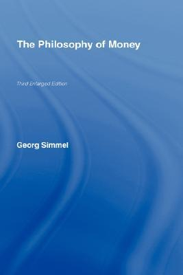 The Philosophy of Money