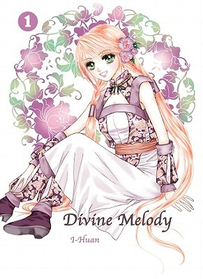 Divine Melody, Volume 1 by Yi Huan