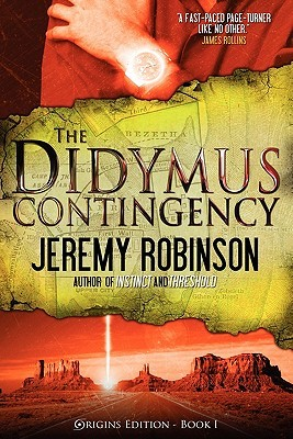 The Didymus Contingency (Origins) - Jeremy Robinson