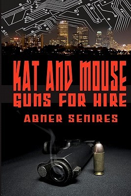 Kat and Mouse, Guns for Hire by Abner Senires