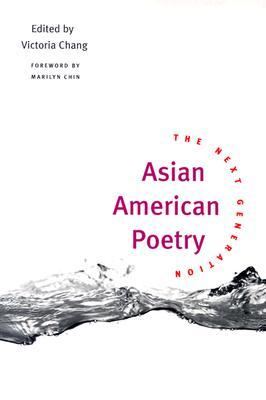 Asian American Poetry by Victoria Chang