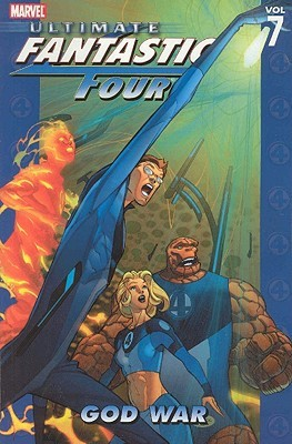 Ultimate Fantastic Four, Vol. 7 by Mike Carey