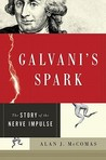 Galvani's Spark by Alan McComas