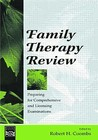 Family Therapy Review: Preparing for Comprehensive and Licensing Examinations