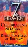7th Heaven: Celebrating Shabbat with Rebbe Nachman of Breslov