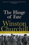 The Hinge of Fate by Winston Churchill