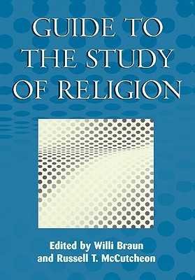 Guide to the Study of Religion by Russell T. McCutcheon