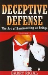 Deceptive Defense: The Art Of Bamboozling At Bridge